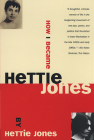 How I Became Hettie Jones Cover Image