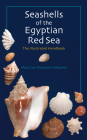 Seashells of the Egyptian Red Sea: The Illustrated Handbook Cover Image
