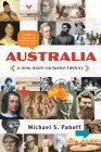 Australia - A New More Inclusive History: Highlighting neglected and forgotten stories from our past Cover Image