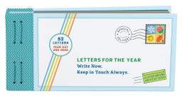 Letters for the Year: Write Now. Keep in Touch Always. (Paper Time Capsule, Memory Letters, Personal Mementos) Cover Image