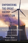 Empowering the Great Energy Transition: Policy for a Low-Carbon Future Cover Image