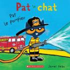 Pat Le Chat: Pat Le Pompier Cover Image