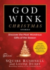 Godwink Christmas Stories: Discover the Most Wondrous Gifts of the Season (The Godwink Series #5) Cover Image