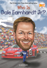 Who Is Dale Earnhardt Jr.? (Who Was?) Cover Image