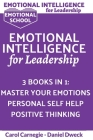 Emotional Intelligence for Leadership: Learn How To Use Your Mind To Control Your Feelings + 7 Secrets to Develop your Mind and Achieve your Dreams + Cover Image