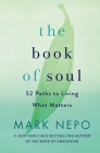 The Book of Soul: 52 Paths to Living What Matters Cover Image