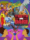 Truth and Dare: A Comic Book Curriculum for the End and the Beginning of the World! Cover Image