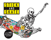 Stick and Skate: Skateboard Stickers Cover Image