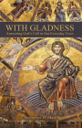 With Gladness: Answering God's Call in Our Everyday Lives Cover Image
