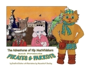 Pirates & Parrots (The Adventures of Kip MacWhiskers #2) Cover Image