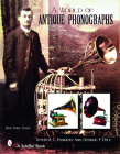 A World of Antique Phonographs Cover Image