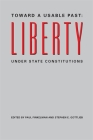 Toward a Usable Past: Liberty Under State Constitutions Cover Image
