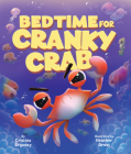 Bedtime for Cranky Crab Cover Image