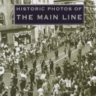 Historic Photos of the Main Line Cover Image