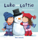 Luke and Lottie. Winter Is Here! Cover Image