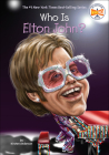 Who Is Elton John? (Who Was...?) Cover Image