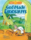 God Made Dinosaurs (Happy Day) Cover Image