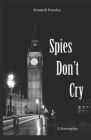 Spies Don't Cry Cover Image
