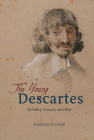 The Young Descartes: Nobility, Rumor, and War Cover Image