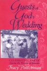 Guests at God's Wedding: Celebrating Kartik Among the Women of Benares Cover Image
