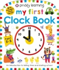 Priddy Learning: My First Clock Book (My First Priddy) Cover Image