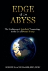 Edge of the Abyss: The Usefulness of Antichrist Terminology in the Era of Donald Trump Cover Image