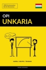 Opi Unkaria - Nopea / Helppo / Tehokas: 2000 Avainsanastoa Cover Image