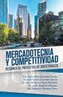 Mercadotecnia Y Competitividad: Resumen De Proyectos De Investigación Cover Image