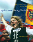 Queen's University, Volume III, 1961-2004: Testing Tradition Cover Image