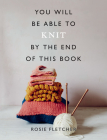 You Will Be Able to Knit by the End of This Book Cover Image