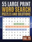 55 Large Print Word Search Puzzles and Solutions: Word Search Puzzle: Wordsearch puzzle books for adults entertainment Large Print (Find Words for Adu Cover Image