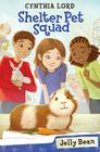 Jelly Bean (Shelter Pet Squad #1) Cover Image