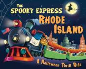 The Spooky Express Rhode Island Cover Image