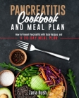 Pancreatitis Cookbook and Meal Plan: How to Prevent Pancreatitis with Tasty Recipes and a 30-Day Meal Plan Cover Image