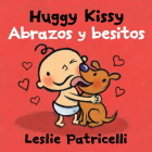 Huggy Kissy/Abrazos y besitos (Leslie Patricelli board books) Cover Image