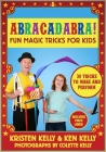 Abracadabra!: Fun Magic Tricks for Kids - 30 tricks to make and perform (includes video links) Cover Image