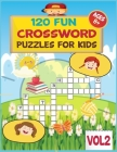 Crossword Puzzles for Kids: more than 120 Fun Coolest puzzles to solve for ages 8 and up.... Kids Crosswords (Easy Word Learning Activities for Ki Cover Image