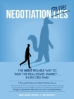 Negotiation Truths: The most reliable way to beat the real estate market ... in record time! Cover Image