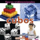 Figuras Tridimensionales: Cubos/Three-Dimensional Shapes: Cubes Cover Image