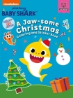 Pinkfong Baby Shark: A Jaw-some Christmas Coloring and Sticker Book Cover Image