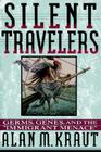 Silent Travelers: Germs, Genes, and the Immigrant Menace Cover Image
