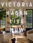 Victoria Hagan: Live Now Cover Image