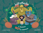 LillyBelle: A Damsel NOT in Distress Cover Image