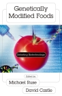 Genetically Modified Foods: Debating Biotechnology (Contemporary Issues) Cover Image