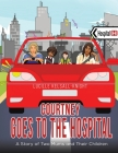 Courtney Goes to the Hospital Cover Image
