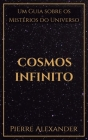 Cosmos Infinito: Um Guia sobre os Mistérios do Universo Cover Image