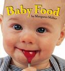 Baby Food (Look Baby! Books) Cover Image