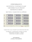 Steenerson's Revenue & Taxpaid Stamp Certified Plate Proof Reference Series - Narcotic & Opium Cover Image