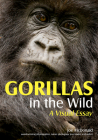 Gorillas in the Wild: A Visual Essay Cover Image