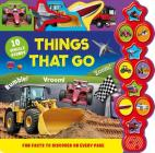 Things That Go: Interactive Children's Sound Book with 10 Buttons Cover Image